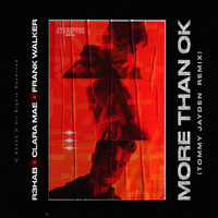 R3hab - More Than OK (Tommy Jayden Remix)