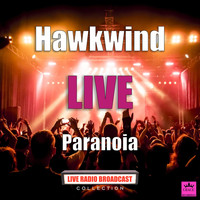 Hawkwind - Paranoia (Live)