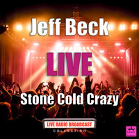 Jeff Beck - Stone Cold Crazy (Live)