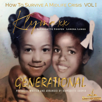 Klymaxx - Generational: How to Survive a Midlife Crisis, Vol. 1