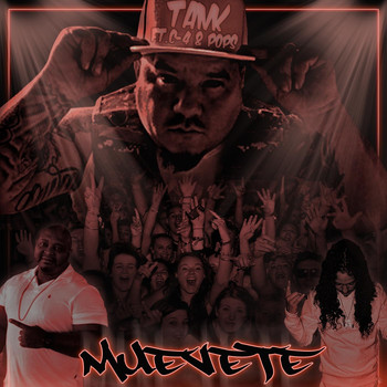 Tank - Muevete (feat. C4 & Pops) (Explicit)