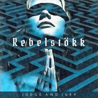 Rebelstökk - Judge and Jury