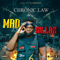 Chronic Law - Mad Killaz (Explicit)