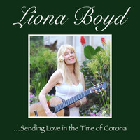Liona Boyd - Sending Love In The Time Of Corona