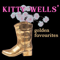Kitty Wells - 20 Golden Favourites