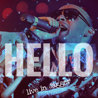 Hello - Live in Jagger
