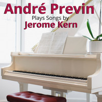 Andre Previn - André Previn Plays Songs by Jerome Kern
