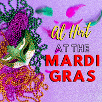 Al Hirt - Al Hirt at the Mardi Gras