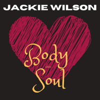Jackie Wilson - Body and Soul (with Bonus Tracks)