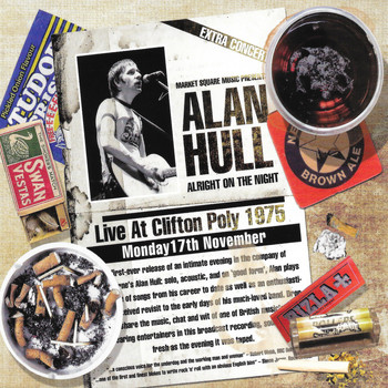 Alan Hull - Alright On The Night (Live At Clifton Poly 1975)