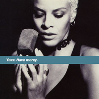 Yazz - Have Mercy (Remixes)