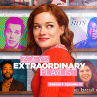 Cast of Zoey's Extraordinary Playlist - Zoey's Extraordinary Playlist: Season 1, Episode 12 (Music From the Original TV Series)
