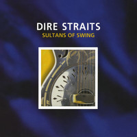 Dire Straits - Sultans Of Swing / Eastbound Train