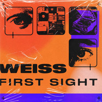 Weiss - First Sight