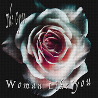 The Gyro - Woman Like You