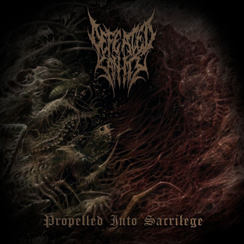 Defeated Sanity - Propelled Into Sacrilege