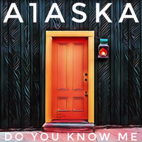 A1ASKA / - Do You Know Me