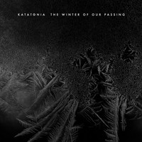 Katatonia - The Winter of Our Passing (Explicit)
