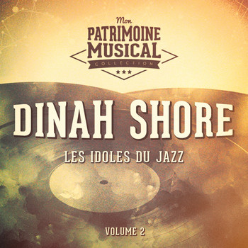 Dinah Shore - Les idoles du Jazz : Dinah Shore, Vol. 2