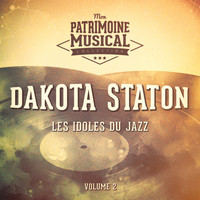 Dakota Staton - Les idoles du Jazz : Dakota Staton, Vol. 2