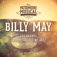 Billy May - Les Grands Trompettistes De Jazz: Billy May, Vol. 1