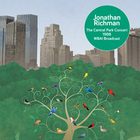 Jonathan Richman - The Central Park Concert 1988 (WBAI Broadcast)