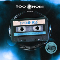 Too $hort - Bitch Ass (feat. DecadeZ, DJ Upgrade & Compton Av) (Explicit)
