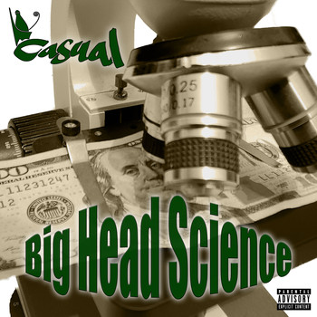 Casual - Big Head Science (Explicit)