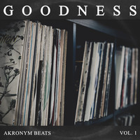 Akronym Beats - Goodness, Vol. 1