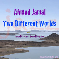 Ahmad Jamal - Two Different Worlds