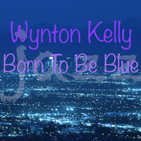 Wynton Kelly - Born To Be Blue