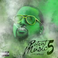 Jae Millz - Potent Music 5 (Explicit)