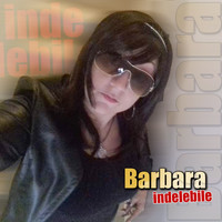 Barbara - Indelebile