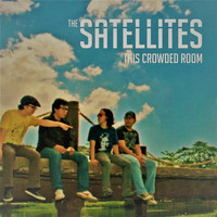 The Satellites - This Crowded Room