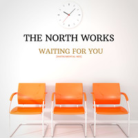 The North Works - Waiting For You [Instrumental Mix]