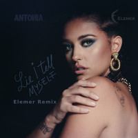 Antonia - Lie I Tell Myself (Elemer Remix)