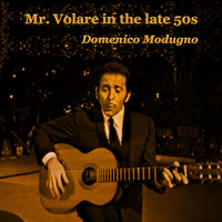 Domenico Modugno - Mr. Volare in the late 50s