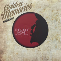 Thelonious Monk - Golden Memories Collection (Brilliant Corners)