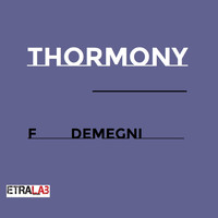 Francesco Demegni - Thormony