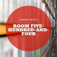 Various Artists - Room Five-Hundred-and-Four