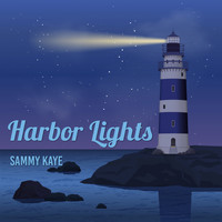 Sammy Kaye - Harbor Lights
