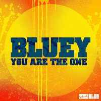 Bluey - You Are the One