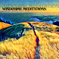 LP - Windchime Meditations