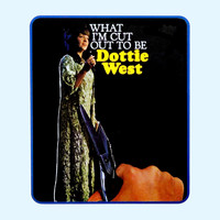 Dottie West - What I'm Cut Out To Be