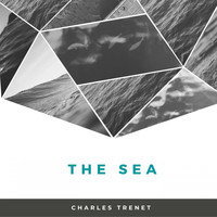 Charles Trenet - The sea