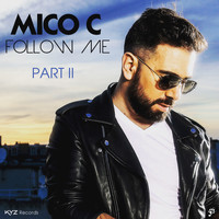 Mico C - Follow Me, Pt. 2