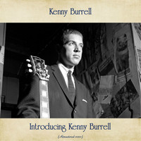 Kenny Burrell - Introducing Kenny Burrell (Remastered 2020)