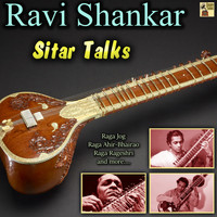 Ravi Shankar - Sitar Talks