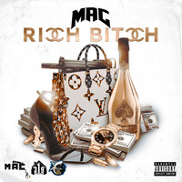 MAC - Rich B!tch (Explicit)