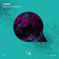 Tyrek - Head In The Clouds
